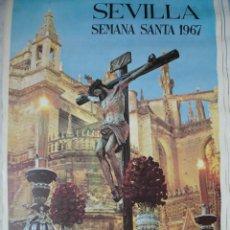 Carteles de Semana Santa: CARTEL SEMANA SANTA SEVILLA.1967. FOTO LUIS ARENAS.GRAFICAS DEL SUR.45X69. Lote 193729913