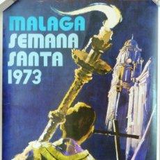 Carteles de Semana Santa: CARTEL SEMANA SANTA DE MALAGA AÑO 1973. JUAN JIMENEZ.. Lote 38046832