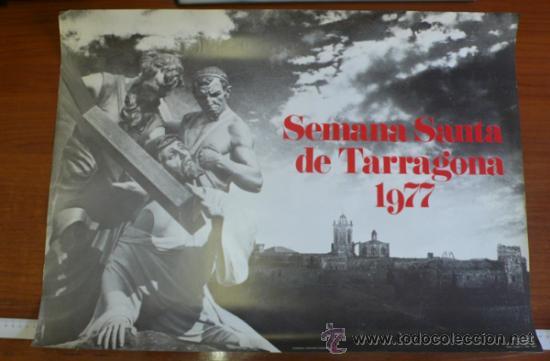 SEMANA SANTA DE TARRAGONA 1977. (Coleccionismo - Carteles Gran Formato - Carteles Semana Santa)