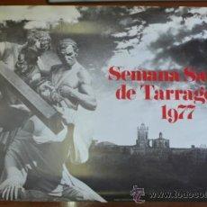 Carteles de Semana Santa: SEMANA SANTA DE TARRAGONA 1977.. Lote 39643814