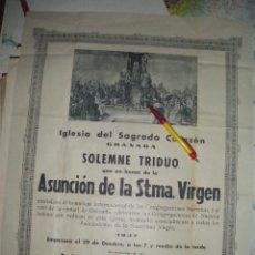 Carteles de Semana Santa: IGLESIA DEL SAGRADO CORAZON, GRANADA. TRIDUO EN HONOR DE LA ASUNCION DE LA VIRGEN. 1947.. Lote 38775455