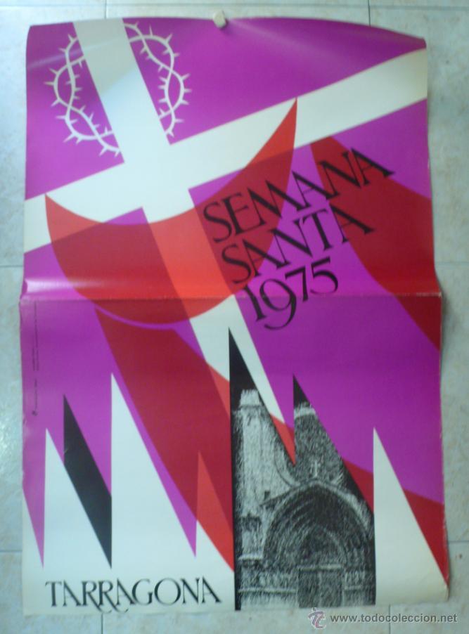 TARRAGONA SEMANA SANTA 1975 (Coleccionismo - Carteles Gran Formato - Carteles Semana Santa)