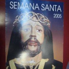Carteles de Semana Santa: SEMANA SANTA DEL 2005 DE ALCALA DE HENARES DECLARADA DE INTERES TURISTICO REGIONAL 44.5 X 68 CTMS. Lote 39878341