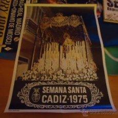 Carteles de Semana Santa: GRAN CARTEL ORIGINAL SEMANA SANTA DE CADIZ 1975. Lote 39960121