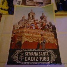 Carteles de Semana Santa: GRAN CARTEL ORIGINAL SEMANA SANTA DE CADIZ 1969 ALGUNAS MANCHITAS ARRIBA TORRE. Lote 39960193