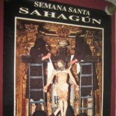 Carteles de Semana Santa: CARTEL SEMANA SANTA SAHAGUN 2000. Lote 40121977
