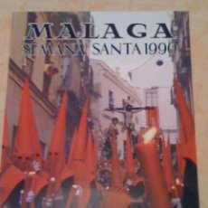 Carteles de Semana Santa: CARTEL DE LA SEMANA SANTA DE MALAGA 1990. Lote 41084163