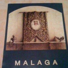 Carteles de Semana Santa: CARTEL DE LA SEMANA SANTA DE MALAGA 1992. Lote 41085208