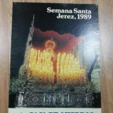 Carteles de Semana Santa: CARTEL SEMANA SANTA JEREZ 1989 48X70 CM. Lote 41296259