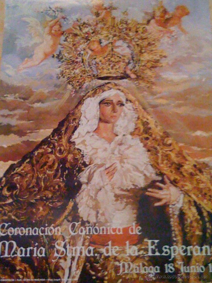 SEMANA SANTA DE MALAGA. CARTEL DE LA CORONACION CANONICA DE MARIA STMA. DE LA ESPERANZA 1988 (Coleccionismo - Carteles Gran Formato - Carteles Semana Santa)