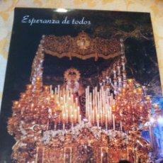 Carteles de Semana Santa: SEMANA SANTA DE MALAGA. CARTEL ESPERANZA DE TODOS 1995 PRIMER CARTEL EDITADO. 3 X 2. Lote 41585926