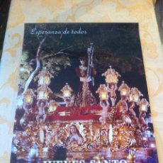 Carteles de Semana Santa: SEMANA SANTA DE MALAGA. CARTEL ESPERANZA DE TODOS 1996. 3 X 2. Lote 41585983
