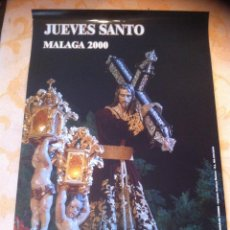 Carteles de Semana Santa: SEMANA SANTA DE MALAGA. CARTEL ESPERANZA DE TODOS 2000. 3 X 2. Lote 41586367