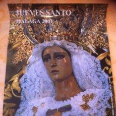 Carteles de Semana Santa: SEMANA SANTA DE MALAGA. CARTEL ESPERANZA DE TODOS 2001. 3 X 2. Lote 41586413