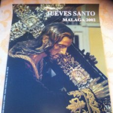 Carteles de Semana Santa: SEMANA SANTA DE MALAGA . CARTEL ESPERANZA DE TODOS 2002. 3 X 2. Lote 41586454