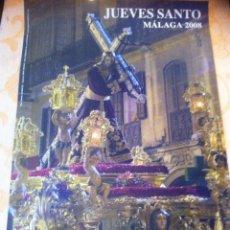 Carteles de Semana Santa: SEMANA SANTA DE MALAGA CARTEL ESPERANZA DE TODOS 2008. 3 X 2. Lote 41586958