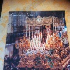 Carteles de Semana Santa: SEMANA SANTA DE MALAGA. CARTEL ESPERANZA DE TODOS X ANIVERSARIO CORONACION ESPERANZA 1998 3 X 2. Lote 41587136