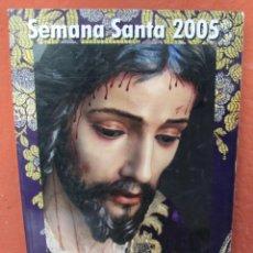 Carteles de Semana Santa: EL SOLDE ANTEQUERA 2005 SEMANA SANTA - MAGNIFCAS ILUSTRACIONES. Lote 41697333