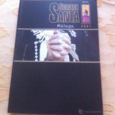 Affiches de Semaine Sainte: SEMANA SANTA DE MALAGA. LA DOBLE CURVA 2007. Lote 42691686
