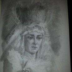 Carteles de Semana Santa: 24 X 16 ILUSTRACION SEMANA SANTA SEVILLA - VIRGEN , CRISTO , IDEAL PARA ENMARCAR. Lote 42814960