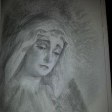 Carteles de Semana Santa: 24 X 16 ILUSTRACION SEMANA SANTA SEVILLA - VIRGEN O CRISTO , IDEAL PARA ENMARCAR. Lote 42814977