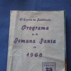 Carteles de Semana Santa: PROGRAMA DE LA SEMANA SANTA DE SEVILLA DE 1968 - CORREO DE ANDALUCIA - VIRGEN REFUGIO - S. BERNARDO. Lote 42995501