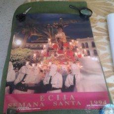 Carteles de Semana Santa: PRECIOSO CARTEL POSTER SEMANA SANTA ECIJA 1994 SANTISIMO CRISTO DE CONFALON AYUNTAMIENTO CONSEJO. Lote 43238556