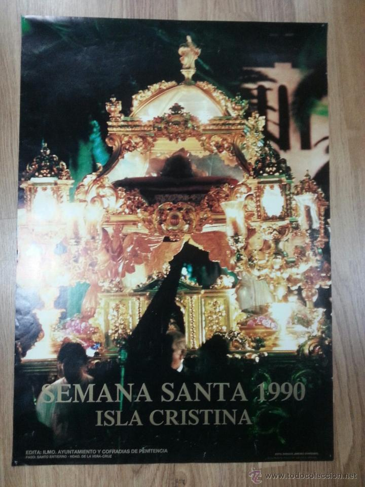 CARTEL SEMANA SANTA ISLA CRISTINA 1990 48X68 CM (Coleccionismo - Carteles Gran Formato - Carteles Semana Santa)