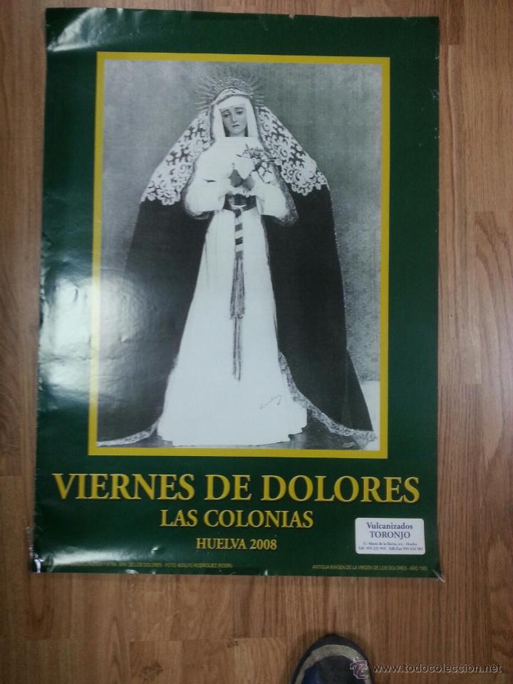 CARTEL SEMANA SANTA HUELVA 2008 49X69 CM. (Coleccionismo - Carteles Gran Formato - Carteles Semana Santa)
