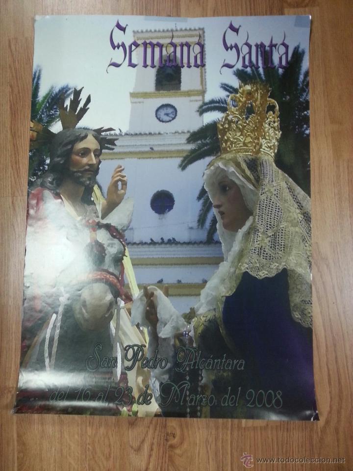 CARTEL SEMANA SANTA SAN PEDRO ALCANTARA 2008 50X69 CM. (Coleccionismo - Carteles Gran Formato - Carteles Semana Santa)