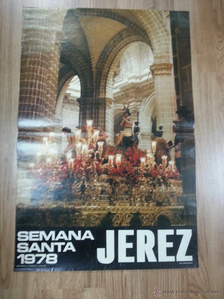 CARTEL SEMANA SANTA JEREZ 1978 55X83 CM. (Coleccionismo - Carteles Gran Formato - Carteles Semana Santa)