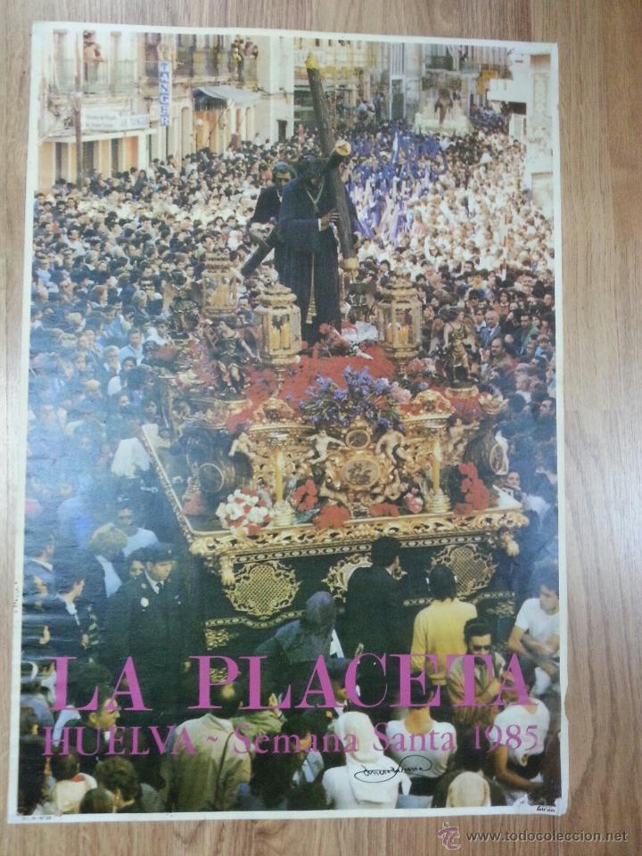 CARTEL SEMANA SANTA HUELVA 1985 44X64 CM. (Coleccionismo - Carteles Gran Formato - Carteles Semana Santa)
