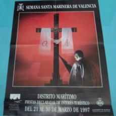 Carteles de Semana Santa: CARTEL SEMANA SANTA MARINERA DE VALENCIA. 1997. FORMATO 50 X 68 CM. Lote 43440619