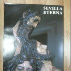 Carteles de Semana Santa: CARTEL SEMANA SANTA SEVILLA ETERNA 1990 49X68 CM. Lote 43463600