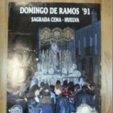 Carteles de Semana Santa: CARTEL SEMANA SANTA HUELVA 1991 47X69 CM. Lote 43463634