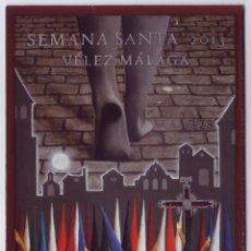 Carteles de Semana Santa: SEMANA SANTA VÉLEZ MÁLAGA 2013: HORARIOS E ITINERARIOS DE LOS DESFILES PROCESIONALES.. Lote 44424667