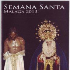Carteles de Semana Santa: SEMANA SANTA MÁLAGA 2013: HORARIOS E ITINERARIOS DE LOS DESFILES PROCESIONALES. CSI-F. Lote 44424812