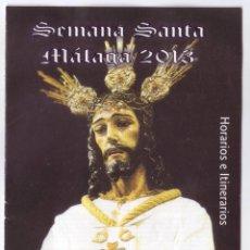 Carteles de Semana Santa: SEMANA SANTA MÁLAGA 2013: HORARIOS E ITINERARIOS DE LOS DESFILES PROCESIONALES. RECAMBIOS LOSGUINDOS. Lote 44424918