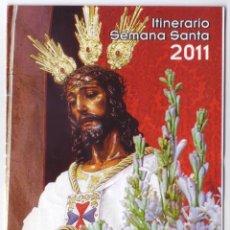 Carteles de Semana Santa: SEMANA SANTA MÁLAGA 2011: HORARIOS E ITINERARIOS DE LOS DESFILES PROCESIONALES. PAVIMENTOS SAN JUAN. Lote 44425187