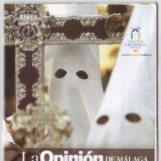 Carteles de Semana Santa: SEMANA SANTA MÁLAGA 2011: HORARIOS E ITINERARIOS DE LOS DESFILES PROCESIONALES. LA OPINIÓN. Lote 44425231