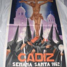 Carteles de Semana Santa: MAGNIFICO CARTEL DE LA SEMANA SANTA DE CADIZ. 1962. RICARDO ANAYA.93 X 61 CM. IMPECABLE ESTADO.. Lote 44455375