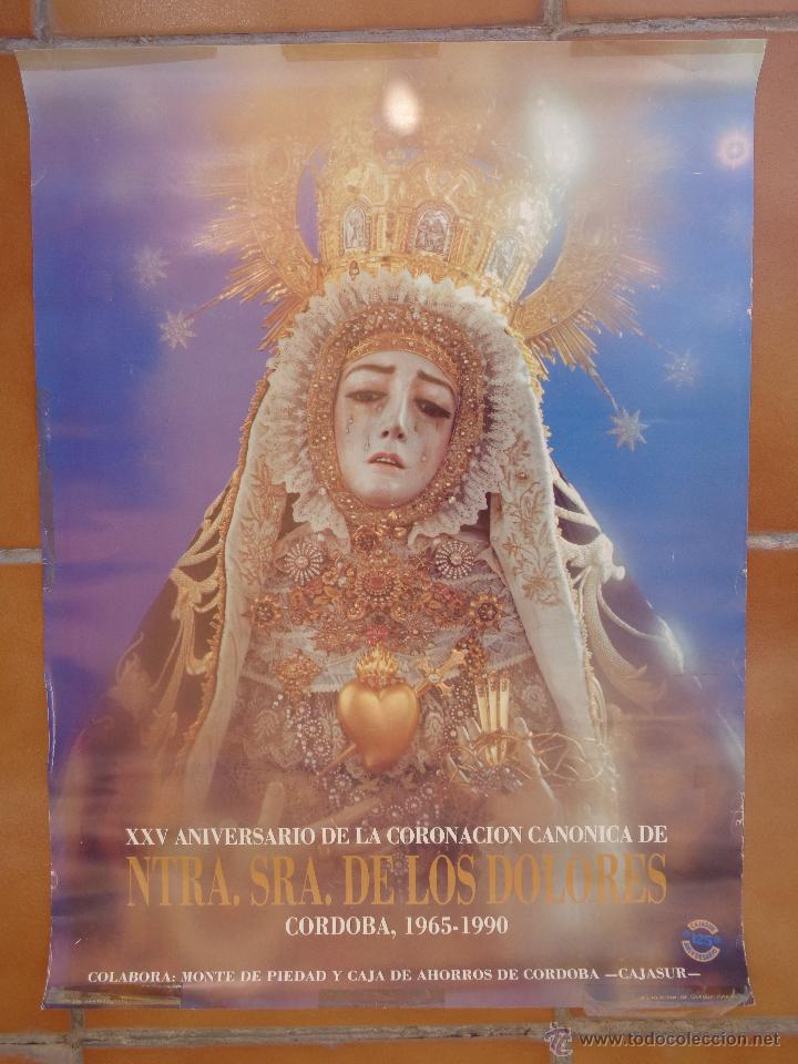 XXV ANIVERSARIO CORONACIÓN CANÓNICA NTRA. SRA. DE LOS DOLORES, CÓRDOBA AÑO 1965- 1990 (Coleccionismo - Carteles Gran Formato - Carteles Semana Santa)