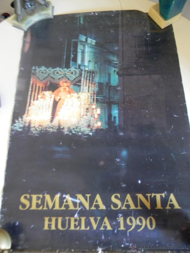 SEMANA SANTA HUELVA 1990 (Coleccionismo - Carteles Gran Formato - Carteles Semana Santa)