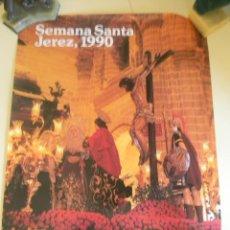 Carteles de Semana Santa: SEMANA SANTA JEREZ 1990. Lote 45249163