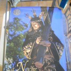 Carteles de Semana Santa: SEMANA SANTA EN SAN FERNANDO 2009 LA NOCHE DEL NAZARENO. Lote 143165320