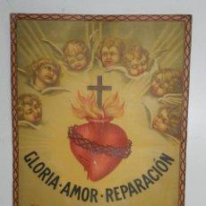 Carteles de Semana Santa: ANTIGUO CARTEL LITOGRAFIADO GLORIA AMOR REPARACIÓN AL CORAZÓN DE JESUS, AÑO 1930 - 40, REALIZADO EN . Lote 45812402