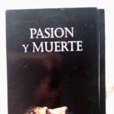 Carteles de Semana Santa: VENDO PASTAS DE PASIÓN Y MUERTE (SEMANA SANTA SEVILLA). INCLUYE LAS PRIMERAS LÁMINAS.. Lote 45986552