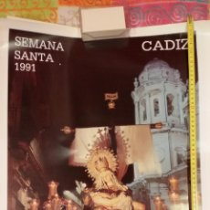 Carteles de Semana Santa: CARTEL SEMANA SANTA DE CADIZ 1991 - VIRGEN DE LAS ANGUSTIAS - MUY BUEN ESTADO. Lote 46474129