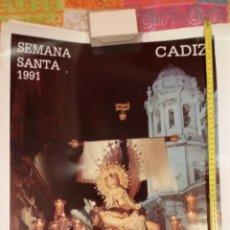 Carteles de Semana Santa: CARTEL SEMANA SANTA DE CADIZ 1991 - VIRGEN DE LAS ANGUSTIAS - MUY BUEN ESTADO. Lote 46474369