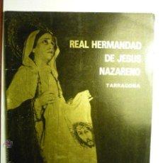 Carteles de Semana Santa: PROGRAMA ACTOS SEMANA SANTA 1976 REAL HDAD. JESUS NAZARENO--TARRAGONA BB. Lote 46504695